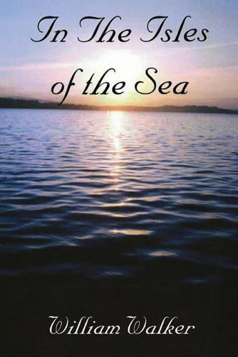 In the Isles of the Sea (Paperback)