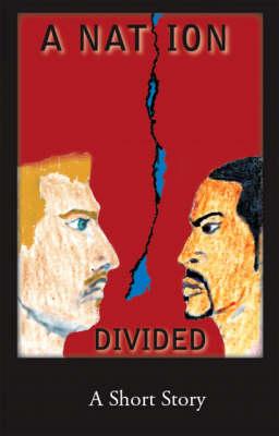 A Nation Divided (Paperback)