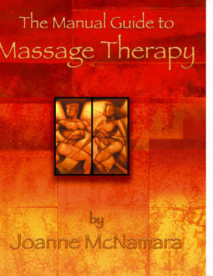 The Manual Guide to Massage Therapy (Paperback)
