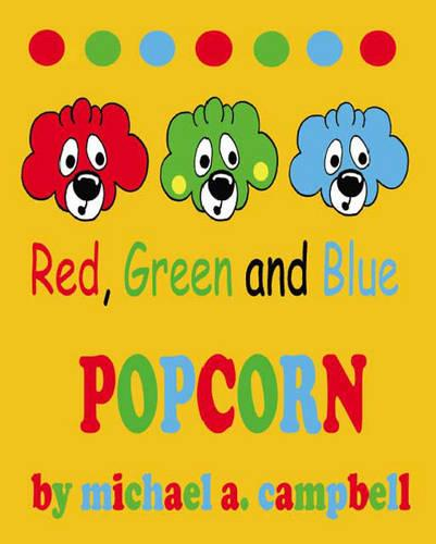 Red, Green and Blue Popcorn (Paperback)