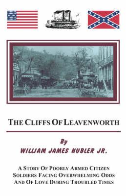 The Cliffs of Leavenworth (Paperback)