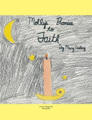 Molly's Promise to Faith (Paperback)