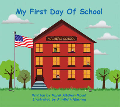 My First Day of School (Paperback)