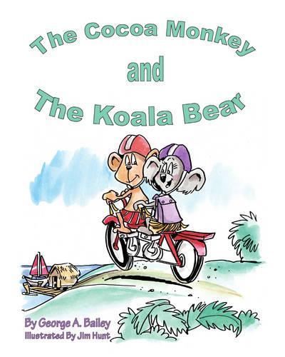 The Cocoa Monkey and the Koala Bear (Paperback)