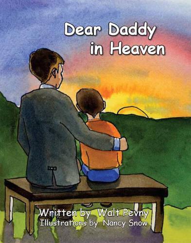 Dear Daddy in Heaven (Paperback)