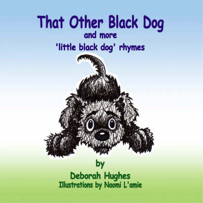 That Other Black Dog and More Little Black Dog Rhymes (Paperback)
