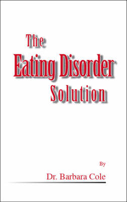 The Eating Disorder Solution (Paperback)