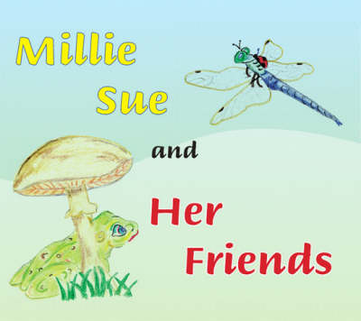 Millie Sue and Her Friends (Paperback)
