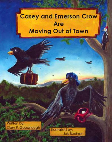 Casey and Emerson Crow are Moving Out of Town (Paperback)