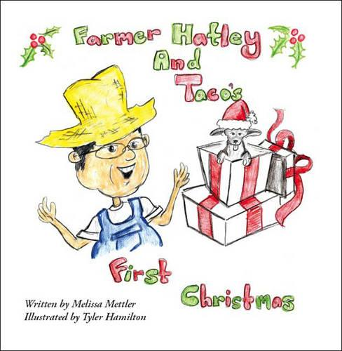 Farmer Hatley and Taco's First Christmas (Paperback)