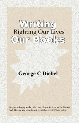 Writing Our Books: Righting Our Lives (Paperback)