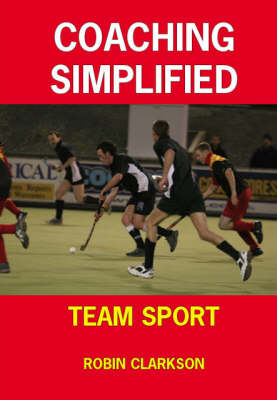 Coaching Simplified: Team Sport (Paperback)
