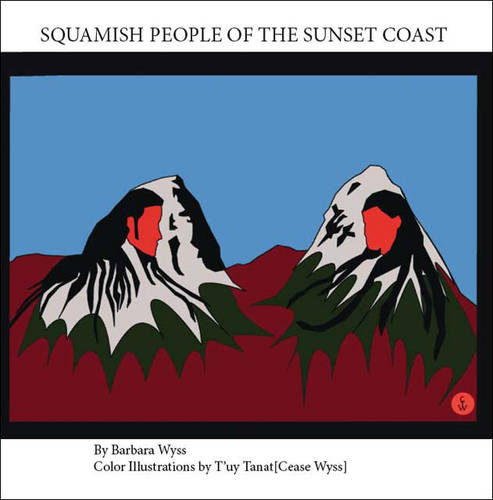 Squamish People of the Sunset Coast (Paperback)