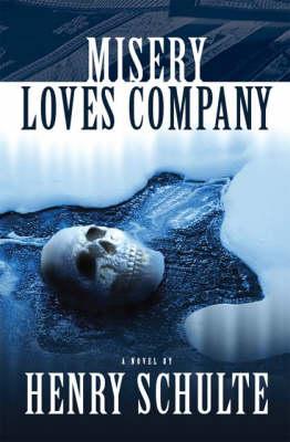 Misery Loves Company (Paperback)