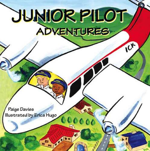 Junior Pilot Adventures (Paperback)