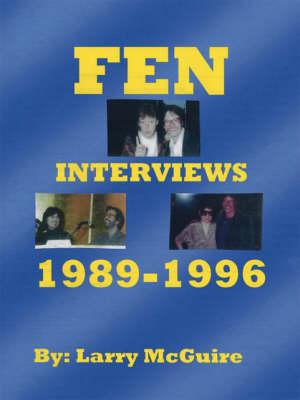 FEN Interviews, 1989-1996 (Paperback)