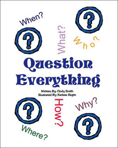 Question Everything (Paperback)