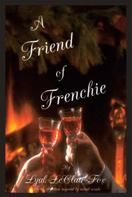 A Friend of Frenchie (Paperback)