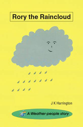 Rory the Raincloud: A Weather-people Story (Paperback)