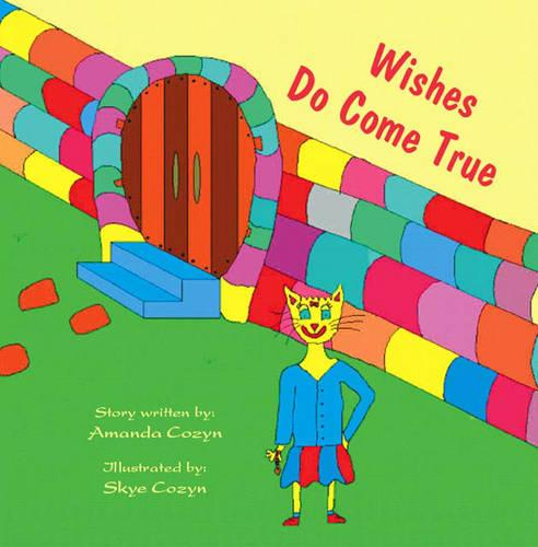 Wishes Do Come True (Paperback)
