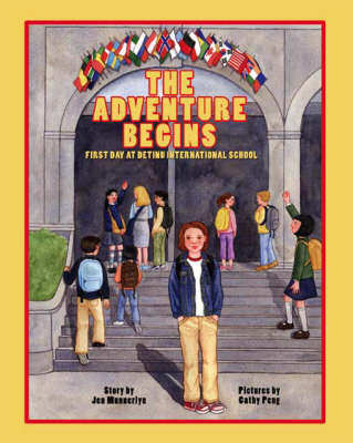 The Adventure Begins: First Day at Detinu International School (Paperback)