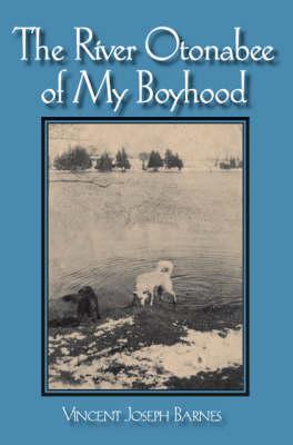 River Otonabee of My Boyhood (Paperback)