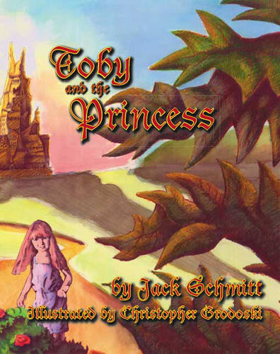 Toby and the Princess (Paperback)