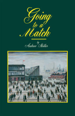 Going to a Match (Paperback)