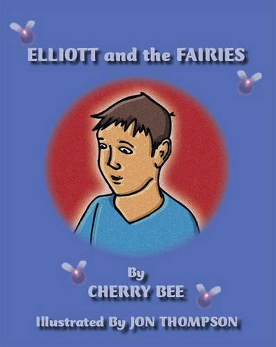 Elliott and the Fairies (Paperback)