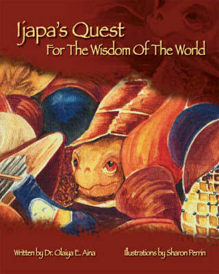 Ijapa's Quest for the Wisdom of the World (Paperback)