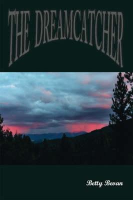 The Dreamcatcher (Paperback)