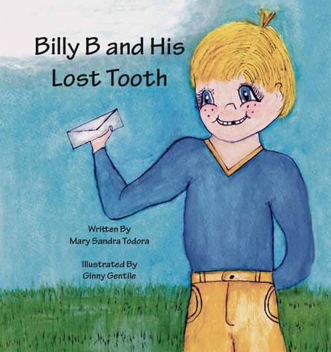 Billy B and His Lost Tooth (Paperback)