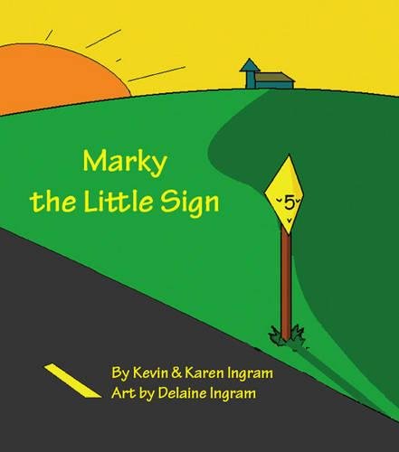 Marky the Little Sign (Paperback)