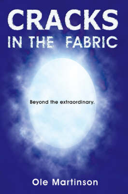 Cracks in the Fabric: Beyond the Extraordinary (Paperback)