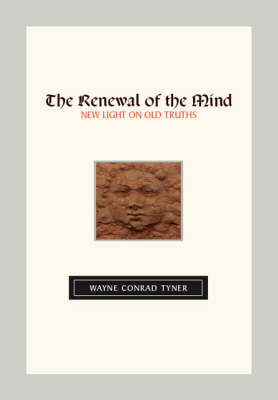 The Renewal of the Mind: New Light on Old Truths (Paperback)