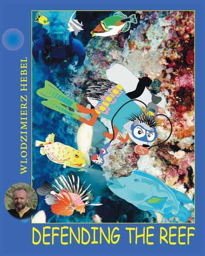 Defending the Reef (Paperback)