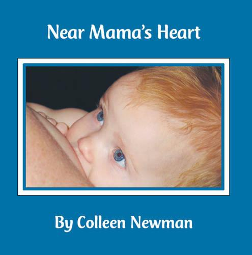 Near Mama's Heart (Paperback)