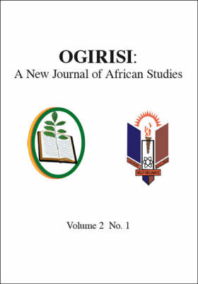 Ogirisi: A New Journal of African Studies (Paperback)