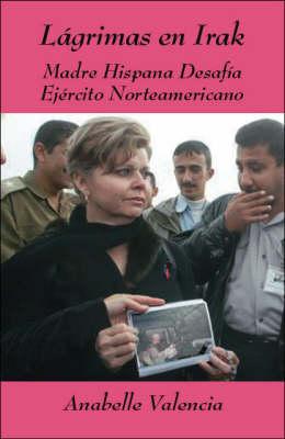 Lagrimas En Irak (Paperback)