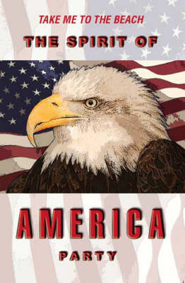 The Spirit of America Party (Paperback)