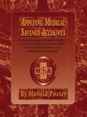 Applying Medical Savings Accounts (Paperback)