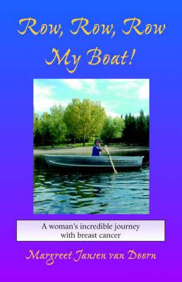 Row, Row, Row My Boat! (Paperback)