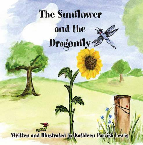 The Sunflower and the Dragonfly (Paperback)