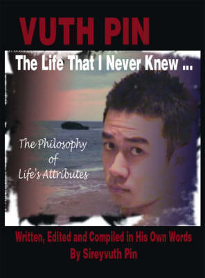 The Life That I Never Knew...: The Philosophy of Life's Attributes (Paperback)