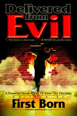Delivered from Evil: A Powerful Novel About 12 Inner City Disciples (Paperback)