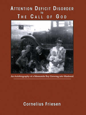 Attention Deficit Disorder (ADD) to the Call of God (Paperback)