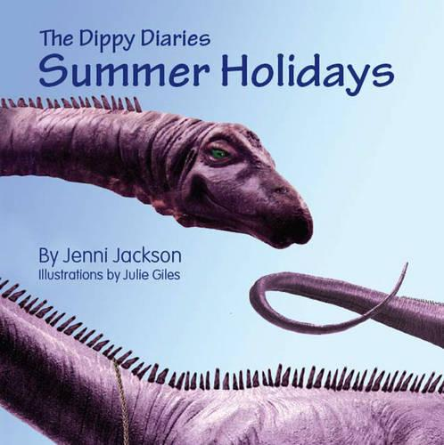 The Dippy Diaries: Summer Holidays (Paperback)