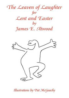 The Leaven of Laughter for Lent and Easter (Paperback)