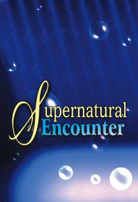 Supernatural Encounter (Paperback)