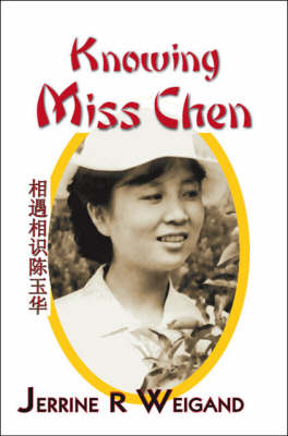 Knowing Miss Chen (Paperback)